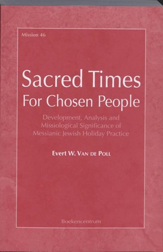 Sacred Times For Chosen People (Boek)