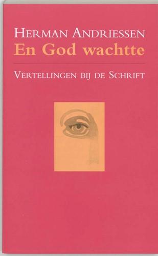 En God wachtte (Boek)