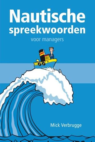Nautische spreekwoorden voor managers