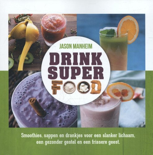 Drink superfood (Paperback)