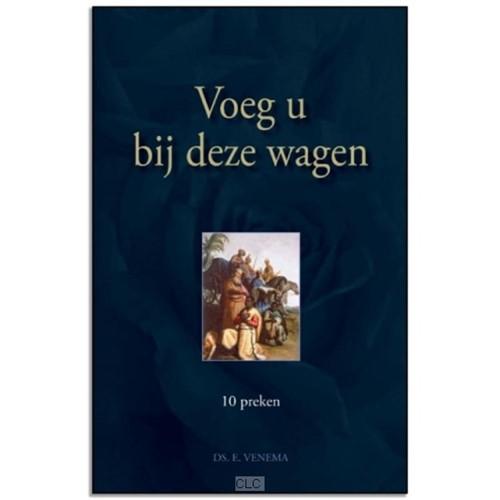 Voeg u bij deze wagen en Liefde als uitnemendste gave (Hardcover)