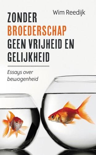 Zonder broederschap geen vrijheid en gelijkheid (Paperback)