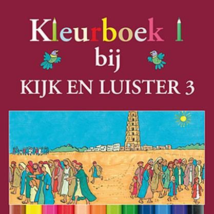 Kleurboek Kijk en Luister 3 (Geniet)