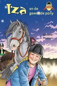 Iza en de gewonde pony (Hardcover)