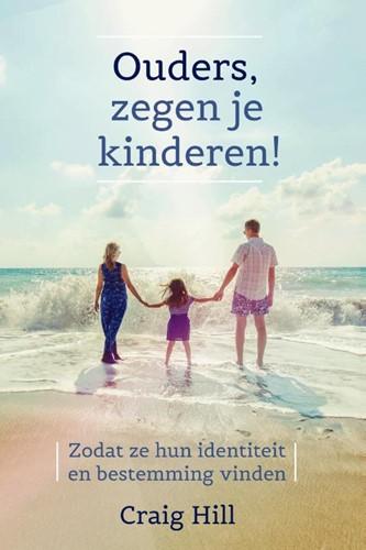 Ouders, zegen je kinderen (Boek)