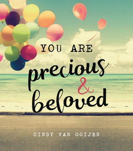 You are precious & beloved (Hardcover)