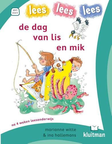 Dag van lis en mik (Hardcover)