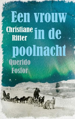 Een vrouw in de poolnacht (Paperback)