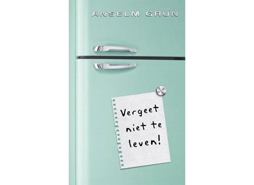 Vergeet niet te leven! (Paperback)