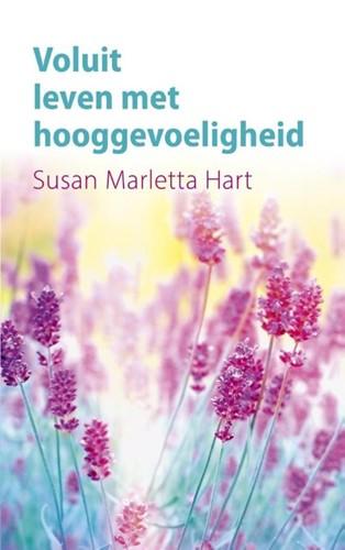 Voluit leven met hooggevoeligheid (Paperback)