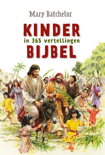 KinderBijbel in 365 vertellingen (Hardcover)