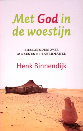 Met God in de woestijn (Paperback)