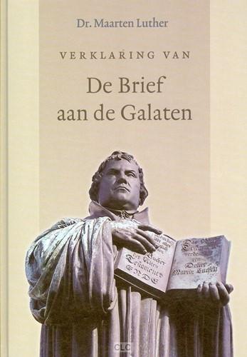 Verklaring van de Brief aan de Galaten (Hardcover)