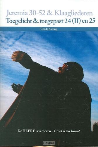 Jeremia 30-52 en Klaagliederen (Paperback)