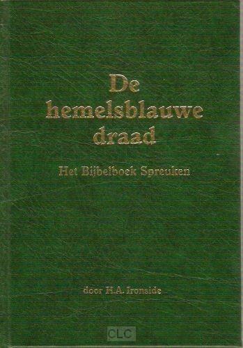 Hemelsblauwe draad (Hardcover)
