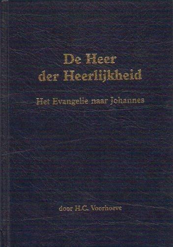 De Heer der Heerlijkheid (Hardcover)