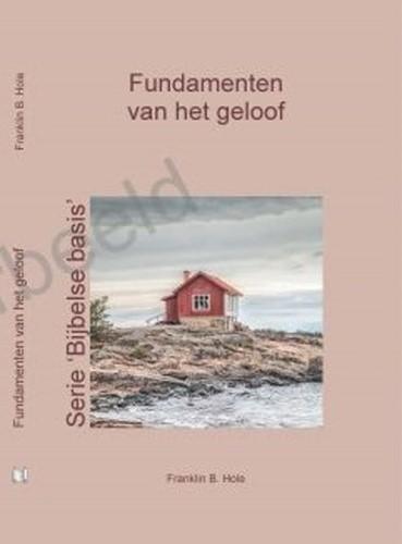 Fundamenten van het geloof (Hardcover)