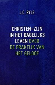 Christen-zijn in het dagelijks leven (Hardcover)