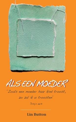 Als een moeder (Paperback)