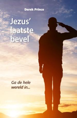Jezus' laatste bevel (Paperback)