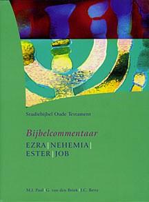 Bijbelcommentaar Ezra-Nehemia-Esther-Job (Hardcover)