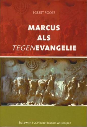 Marcus als tegenevangelie (Paperback)