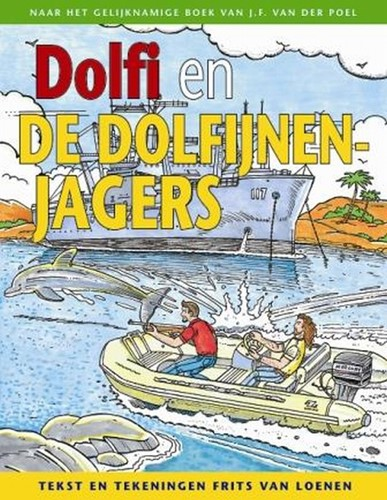 Dolfi en wolfi strip 2 dolfijnenjagers (Hardcover)