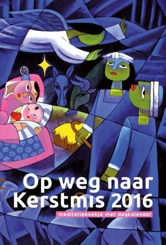 Op weg naar kerstmis 2016 (Boek)