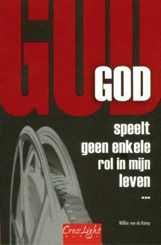 God speelt geen enkele rol (Paperback)