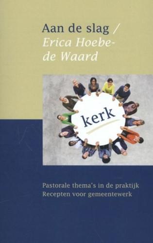 Aan de slag (Paperback)