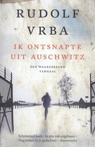Ik ontsnapte uit Auschwitz (Paperback)
