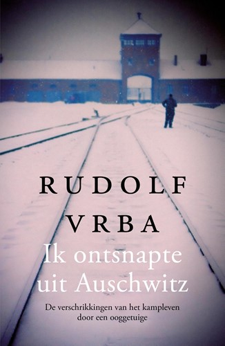 Ik ontsnapte uit Auschwitz (Hardcover)