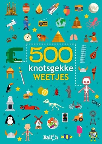 500 knotsgekke weetjes blauw (Paperback)
