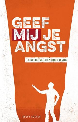 Geef mij je angst (Paperback)