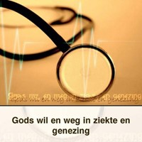 Gods wil en weg in ziekte en genezing (Boek)