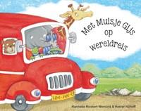 Met muisje Gijs op wereldreis (Hardcover)