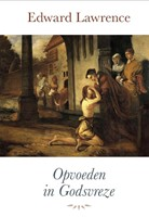 Opvoeden in godsvreze (Paperback)