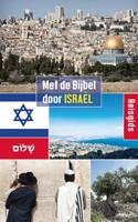 Met de Bijbel door Israël (Paperback)
