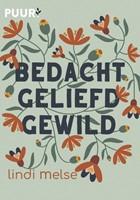 Bedacht, geliefd, gewild (Hardcover)