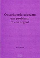 Onverhoorde gebeden probleem of zegen (Brochure)