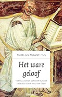 Het ware geloof (Hardcover)
