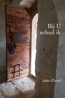 Bij U schuil ik (Hardcover)