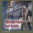 Heraut van het kruis (Hardcover)