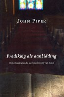 Prediking als aanbidding