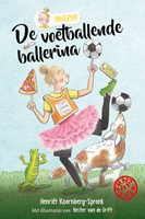 De voetballende ballerina (Hardcover)