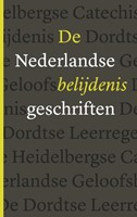 De Nederlandse Belijdenisgeschriften (Paperback)