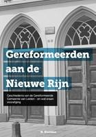 Gereformeerden aan de Nieuwe Rijn (Boek)