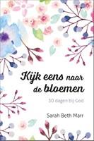 Kijk eens naar de bloemen (Boek)