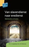 Van slavendienst naar eredienst (Boek)