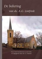 De bekering van ds. A.G. Lintfrink